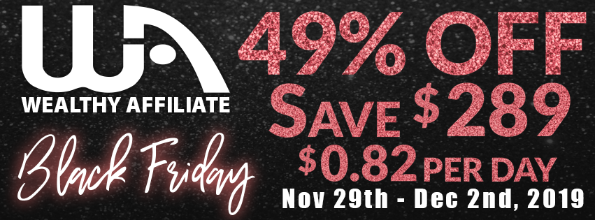 Wealthy Affiliate Black Friday 2019 banner